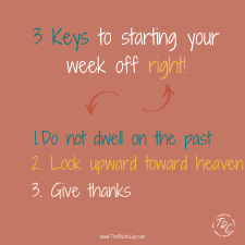 3 keys to starting your week off right